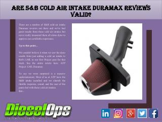 Are S&B Cold Air Intake Duramax Reviews Valid?