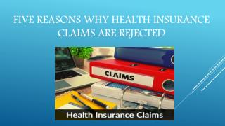 Five reasons why health insurance claims are rejected