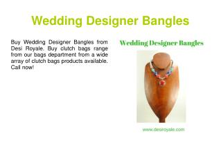 Wedding Designer Bangles
