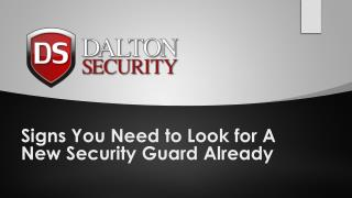 Signs You Need to Look for A New Security Guard Already