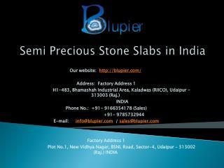 Semi Precious Stone Slabs in India