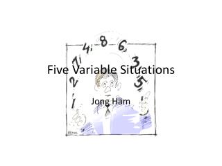 Five Variable Situations