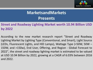Street and Roadway Lighting Market worth 10.94 Billion USD by 2022