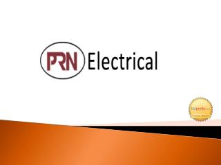 PRN Electrical are a reputed firm in Pune