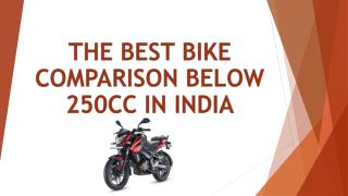 The best bike comparison below 250cc in India