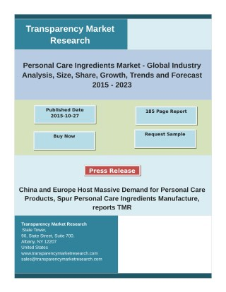 Personal Care Ingredients Market: Trends, Opportunities, Company Analysis And Forecast to 2023