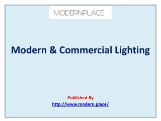 Modern & Commercial Lighting