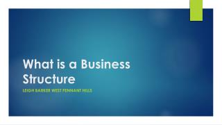 What is a Business Structure - Leigh Barker West Pennant Hills