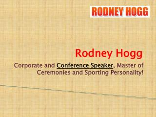 Public Speakers - Rodney Hogg
