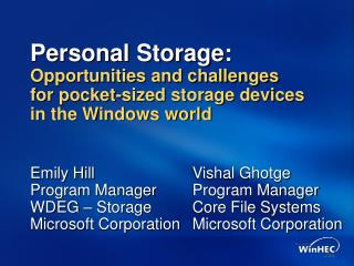 Personal Storage: Opportunities and challenges for pocket-sized storage devices in the Windows world