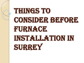 Important Factors in Furnace Installation Process
