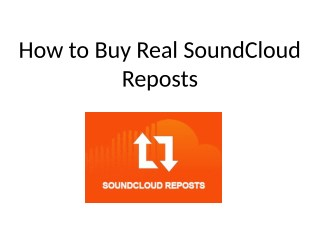 How to Buy Real SoundCloud Reposts