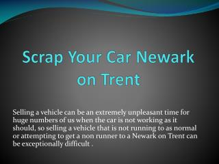 Scrap Your Car Newark on Trent
