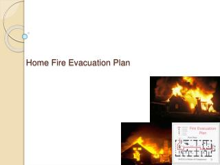 Home Fire Evacuation Plan