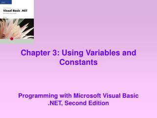 Chapter 3: Using Variables and Constants