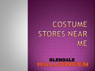 Costume stores near me