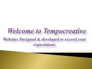 Websites Designed & developed to exceed your expectations