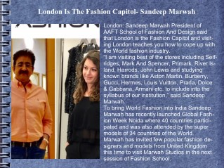 London Is The Fashion Capitol- Sandeep Marwah