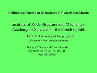 Inhibition of Spent Ion Exchangers in Geopolymer Matrix