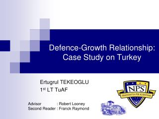 Defence-Growth Relationship: Case Study on Turkey
