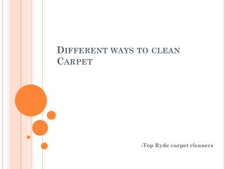 Different ways to clean Carpet