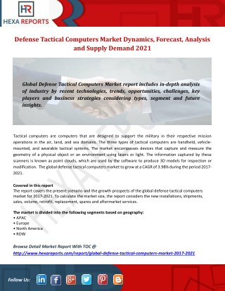 Defense Tactical Computers Market to 2021 with Top Manufacturers Profile, Supply & Analysis