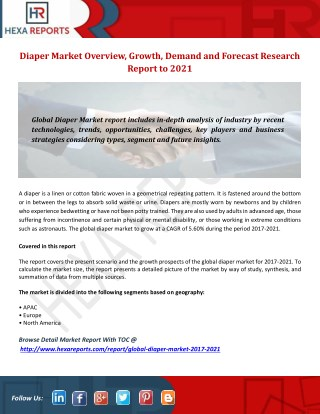 Diaper Market Analysis, Prediction by Region, Type and Technology to 2021