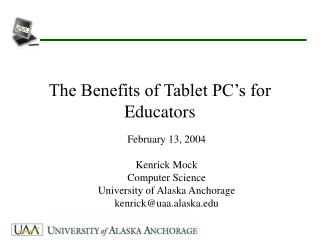 The Benefits of Tablet PC s for Educators