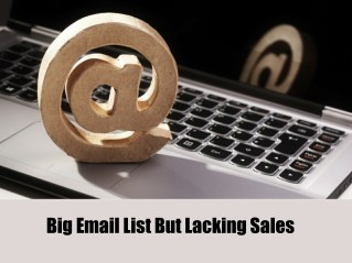 Big Email List But Lacking Sales