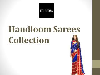 Handloom Sarees Collection With Attractive Discounts