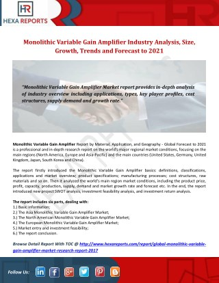 Monolithic Variable Gain Amplifier Industry Analysis, Size, Growth, Trends and Forecast to 2021