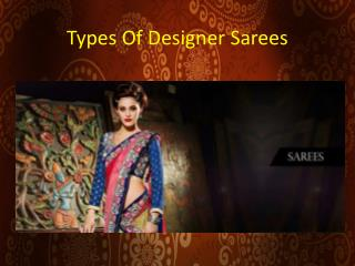 Types Of Designer Sarees