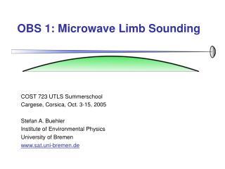 OBS 1: Microwave Limb Sounding