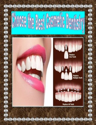 Choose the Best Cosmetic Dentistry