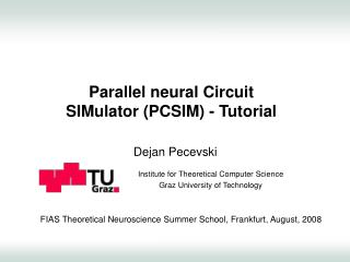 Parallel neural Circuit  SIMulator PCSIM - Tutorial