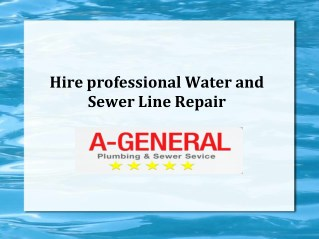 Hire professional Water | Sewer Line Repair |A-General Water | Sewer Cleaning Service NJ