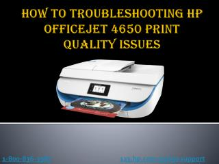 How To Troubleshooting HP Officejet 4650 Print Quality Issues?