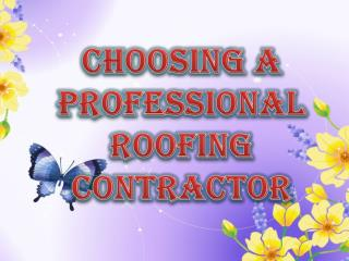 Why To Hire Professional Roofing Contractor?