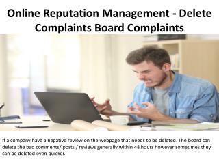 Online Reputation Management - Delete Complaints Board Complaints