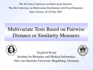 Multivariate Tests Based on Pairwise Distance or Similarity Measures