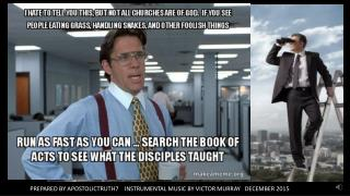 ALL CHURCHES ARE NOT THE SAME, SEARCH THE SCRIPTURES FOR THE TRUTH
