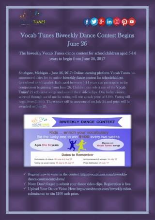 Vocab Tunes Biweekly Dance Contest Begins June 26