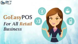 GoEasyPOS - Cloud Based POS Software To Give New Height To Your Retail Business