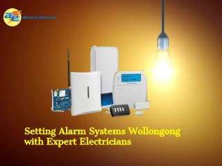 alarm systems Wollongong| Commercial Electrician Sydney