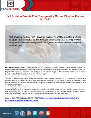 Cell Division Protein FtsZ Therapeutics Industry Report H1 2017