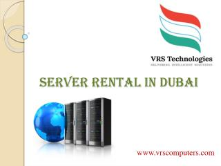 Server Rentals Dubai | Computer Servers on Rent in Dubai