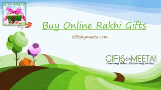 Buy Online Rakhi Gifts From Giftsbymeeta