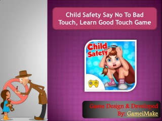 Child Safety Say No To Bad Touch, Learn Good Touch