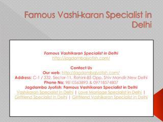 Famous Vashikaran Specialist in Delhi