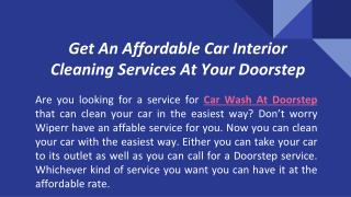 Get An Affordable Car Interior Cleaning Services At Your Doorstep